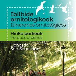 Itinerarios ornitologicos - Parques urbanos